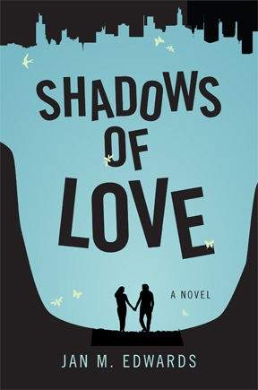 Shadows of Love by Jan M. Edwards book cover